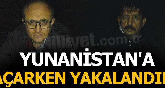 Ergenekon ve Şike davası hakimleri Yunanistan'a kaçarken yakalandı.